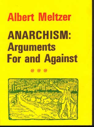 Anarchism: Arguments For and Against,